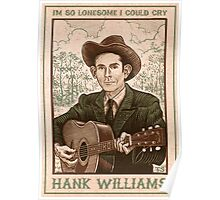 Hank Williams - I'm So Lonesome I Could Cry - Poster Poster