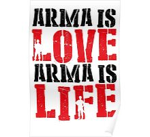 Arma is love, Arma is life Poster