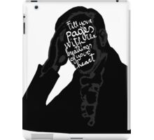 Fill your pages with the breathings of your heart. iPad Case/Skin