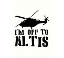 Arma 3 - I'm off to Altis #2 Art Print