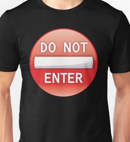 No Entry Unisex T-Shirt
