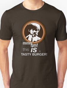"""""""This is a tasty burger!"""" T-Shirt"""