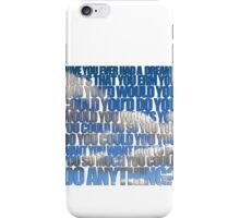 Have you ever had a dream like this? iPhone Case/Skin