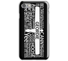 Geordie Slang iPhone Case/Skin