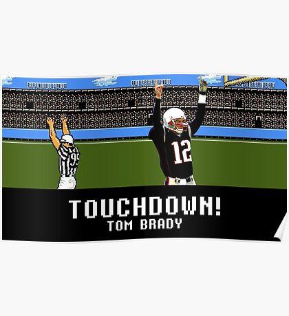 Tecmo Bowl Touchdown Tom Brady Poster