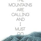 Mountains Are Calling2 by Hayely Queen