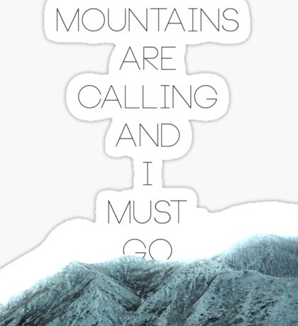 Mountains Are Calling2 Sticker