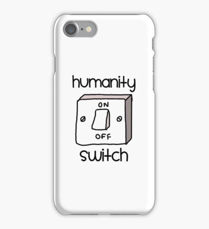 Humanity switch iPhone Case/Skin