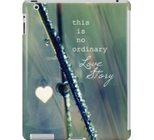 No Ordinary Love Story iPad Case/Skin