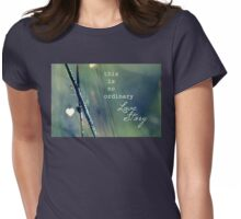 No Ordinary Love Story Womens Fitted T-Shirt