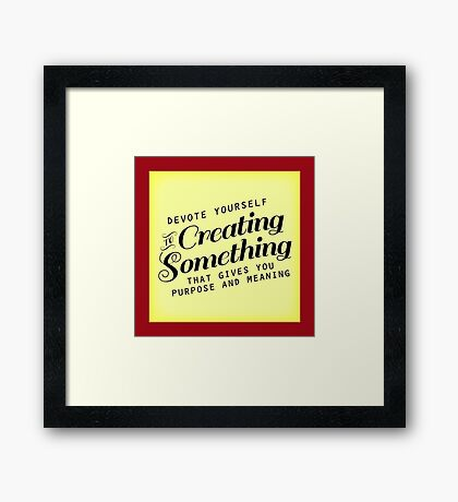 Meaningful Life - 3 Framed Print