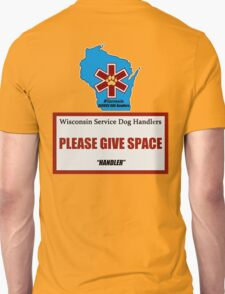 Wisconsin Service Dog Handlers - HANDLER Unisex T-Shirt