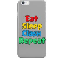 Clash of Clans - Eat sleep Clash Repeat iPhone Case/Skin
