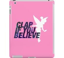 Clap if you Believe // Tinkerbell iPad Case/Skin