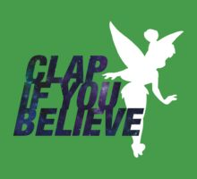 Clap if you Believe // Tinkerbell Kids Clothes