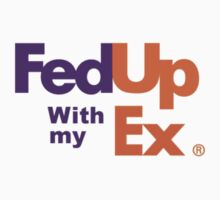 Fed Up with my Ex by Rebelx