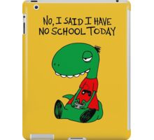 Gaming RÖH (I said I have no school today) iPad Case/Skin