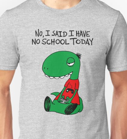 Gaming RÖH (I said I have no school today) Unisex T-Shirt