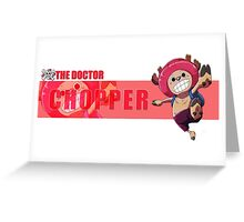 The Doctor Chopper Greeting Card