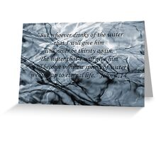 John 4 verse 14 Water Branches Bible Verse Poster Greeting Card