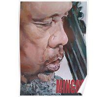 Mingus (acrylic) Poster