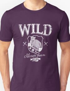 Quote - Wild thing Never been Tamed T-Shirt