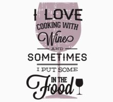 Quote - Wine, Wine, Wine...and food!! by ccorkin