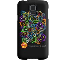 D&D (Dungeons and Dragons) - This is how I roll! Samsung Galaxy Case/Skin