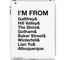 I'M FROM iPad Case/Skin