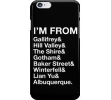 I'M FROM iPhone Case/Skin
