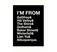 I'M FROM Art Print