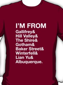 I'M FROM T-Shirt