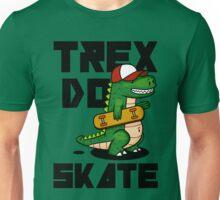 TREX DO SKATE Unisex T-Shirt