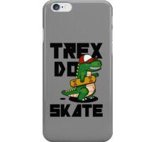 TREX DO SKATE iPhone Case/Skin