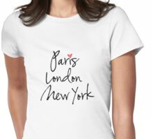 Paris, London, New York Womens Fitted T-Shirt
