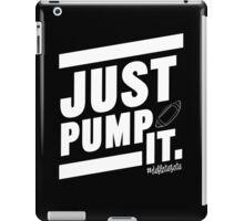 Deflate Gate - JUST PUMP IT. iPad Case/Skin
