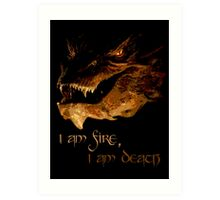 I am fire, I am Death Art Print