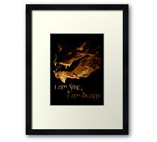 I am fire, I am Death Framed Print