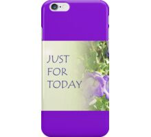 Just for Today Bell Flowers iPhone Case/Skin
