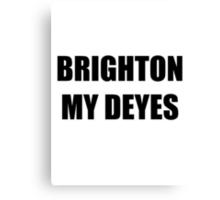 Brighton My Deyes Canvas Print