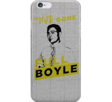 Full Boyle! iPhone Case/Skin