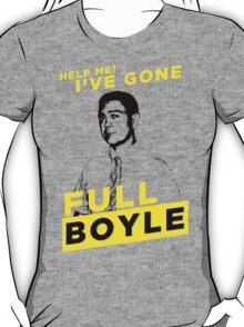 Full Boyle! T-Shirt