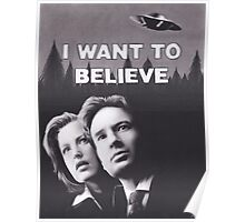 I Want to Believe X Files Poster