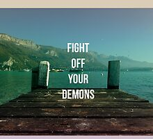 FIGHT OFF YOUR DEMONS - BRAND NEW BAND LYRIC  by chloelizabethx