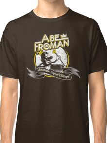 Abe Froman - Sausage King Chicago Classic T-Shirt