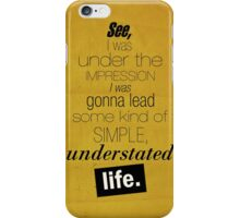 Understated Life iPhone Case/Skin