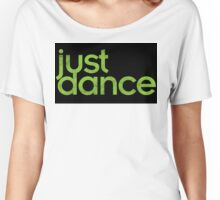 Just Dance! Women's Relaxed Fit T-Shirt