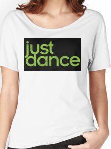 Just Dance! Women's Relaxed Fit T-Shirt