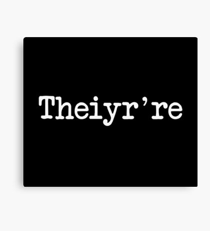 Theiyr're Their There They're Grammer Typo Canvas Print