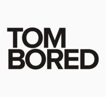 Tom Bored - black by TriangleOG